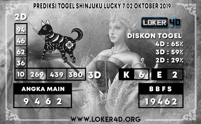 PREDIKSI TOGEL SHINJUKU LUCKY 7 LOKER4D 02 OKTOBER 2019