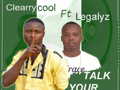 Music: clearry cool ft. Legalyz - Talk your own (prod. by Mr. Timz)