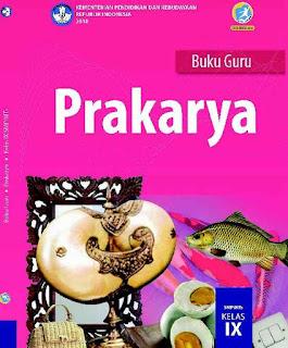 Buku Prakarya Kelas 9 Revisi 2018