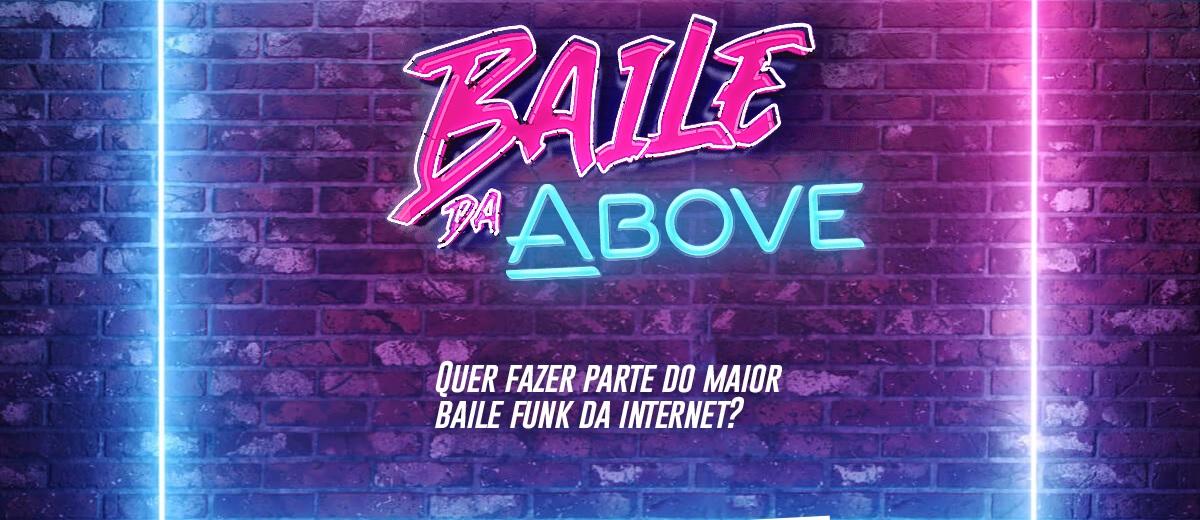 Cadastrar Baile da ABOVE Aparecer no BBB21 - #BAILEDAABOVE