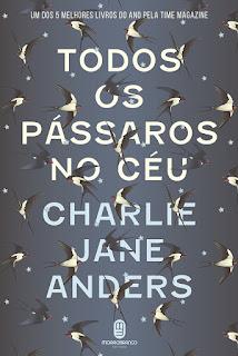 Todos os passaros no ceu Charlie Jane Anders