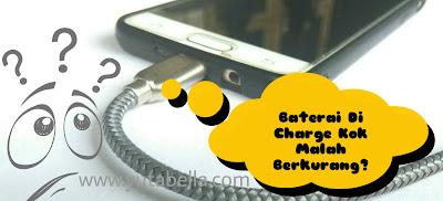 Baterai handphone di charge tidak bertambah