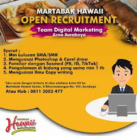Open Recruitment at Martabak Hawaii Center Surabaya Juli 2020