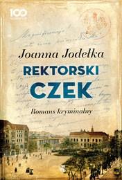 http://lubimyczytac.pl/ksiazka/4881857/rektorski-czek-romans-kryminalny