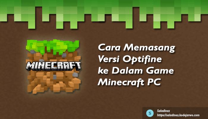 Cara Memasang Versi Optifine ke Dalam Minecraft PC