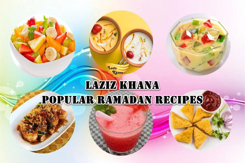 Ramadan Recipes -  Iftar Recipes