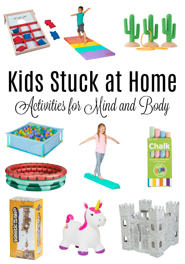 Kids Stuck at Home - Activities for Mind and Body