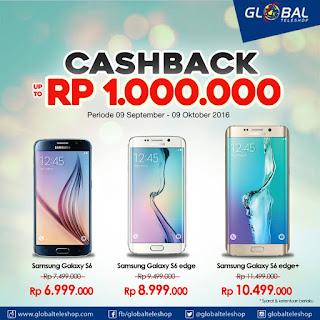 3 Tipe Samsung Cashback Hingga Rp 1 Juta September - Oktober 2016 di Global Teleshop