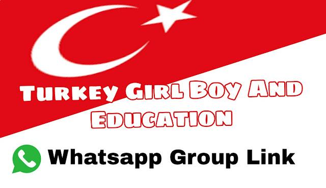 Turkey Girl Or Boy Whatsapp Group Link Turkish - Group Links