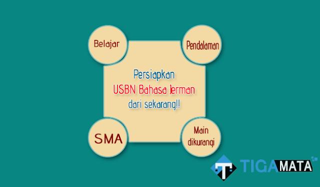 Prediksi Soal USBN Bahasa dan Sastra Jerman SMA 2019, Pelajari!!