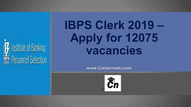 IBPS Clerk 2019, 12075 vacancies, www.careerneeti.com, careerneeti logo
