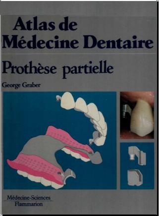 Livre : Atlas de médecine dentaire - prothèse partielle PDF