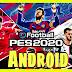 تحميل وتشغيل لعبة pes-2020 لهواتف الأندرويد