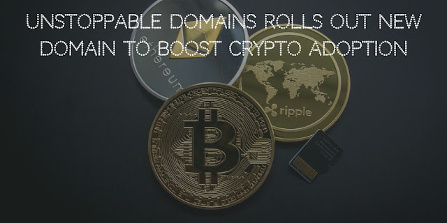 Unstoppable Domains rolls out .Crypto domains to boost Crypto Adoption