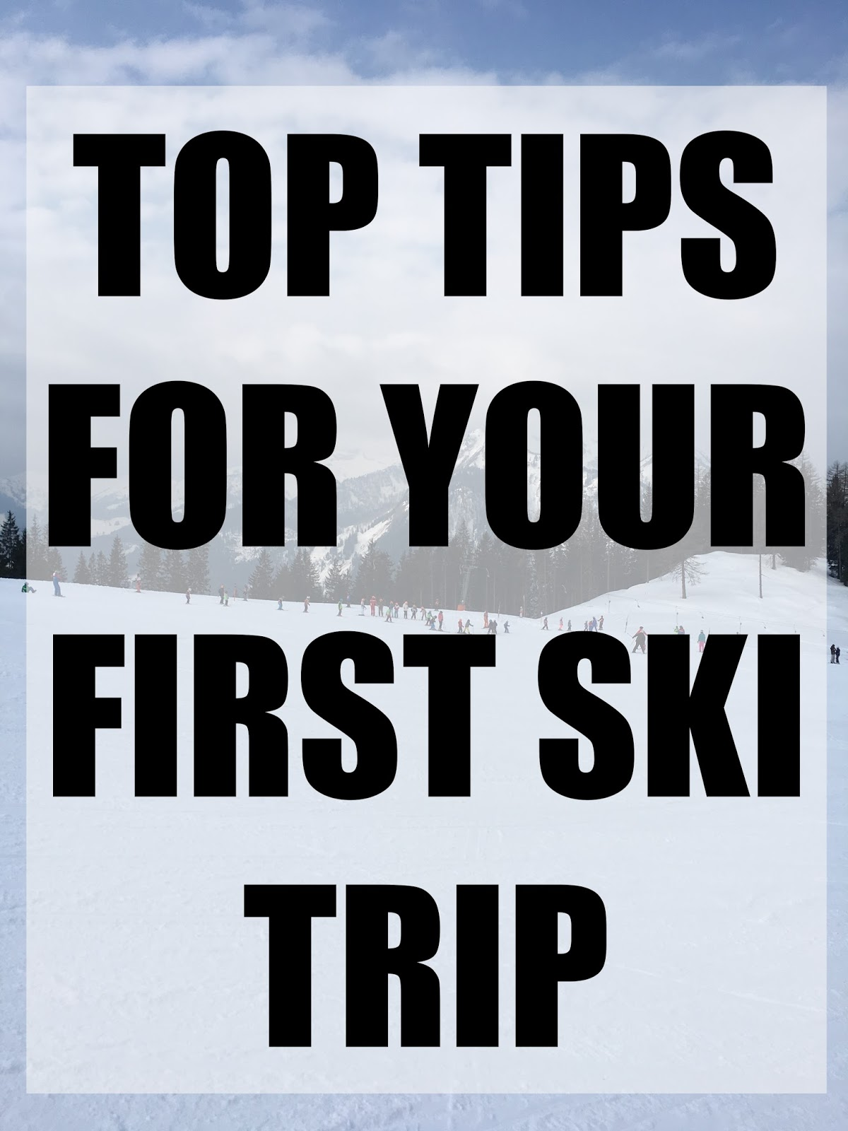 tips-for-your-first-ski-trip