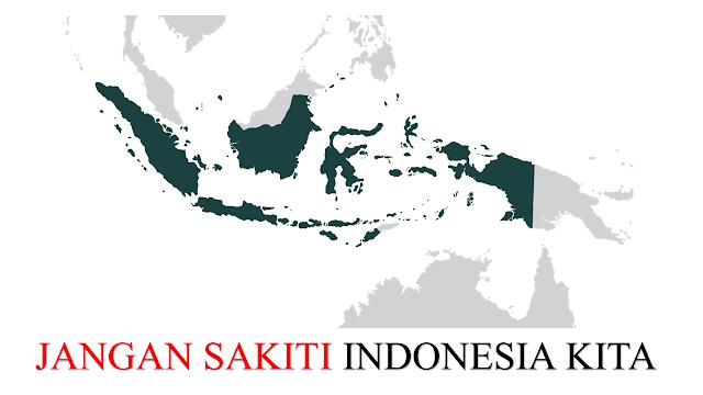 Puisi Jangan Sakiti Indonesia Kita