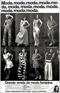 Casas Pernambucanas, moda feminina, Moda anos 70; propaganda anos 70; história da década de 70; reclames anos 70; brazil in the 70s; Oswaldo Hernandez
