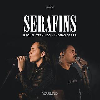 Serafins (Ao Vivo) - Vitohria Sounds