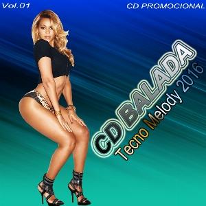 CD Balada Tecno Melody ( 2016 ) download grátis