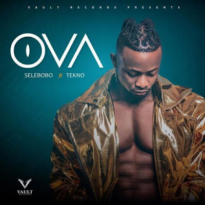 """Former label mates Selebobo and Tekno joint forces together to release their brand new single tagged """"Ova"""" produced by Selebobo and additional strings by renowned guitarist Fiokee."""