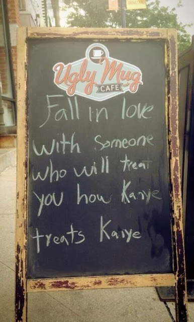 kanye dating advice, kanye kim kardashian, kanye marriage, kanye wedding, funny wedding advice, funny dating advice, engagement party sign, funny sign, funny restaurant sign, funny advice, kanye ego