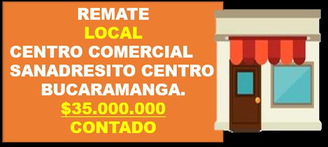 REMATE LOCAL COMERCIAL CENTRO COMERCIAL  SANANDRESITO CENTRO BUCARAMANGA SANTANDER COLOMBIA