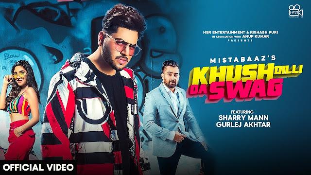 Khush Dilli Da Swag Song Lyrics