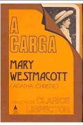 A CARGA pdf - Agatha Christie [Mary Westmacott]