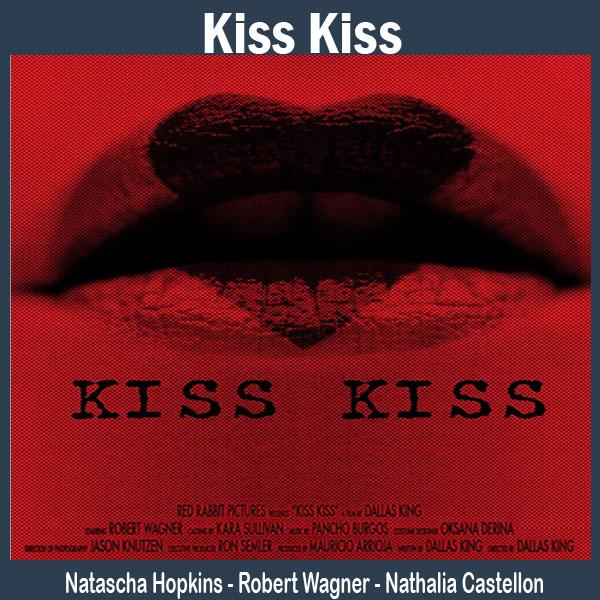 Kiss Kiss, Film Kiss Kiss, Sinopsis Kiss Kiss, Trailer Kiss Kiss, Review Kiss Kiss, Download Poster Kiss Kiss