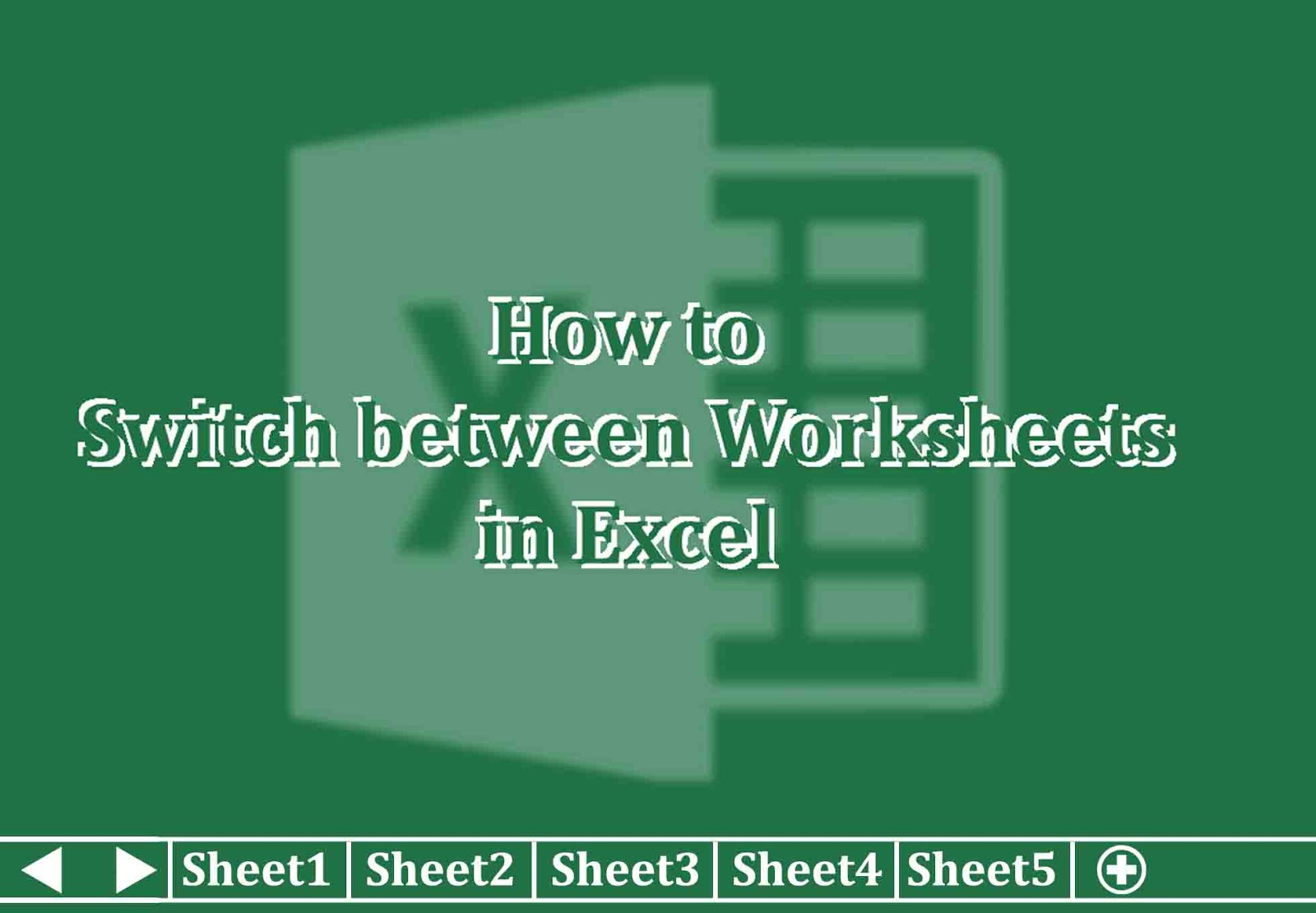 How To Switch Between Worksheets In Excel