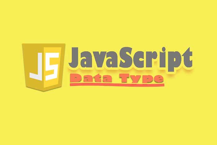 Seri Pembahasan JavaScript | Data Type
