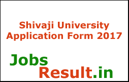 Shivaji University Application Form 2017