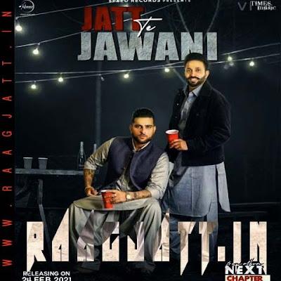 Jatt Te Jawani by Dilpreet Dhillon ft Karan Aujla lyrics