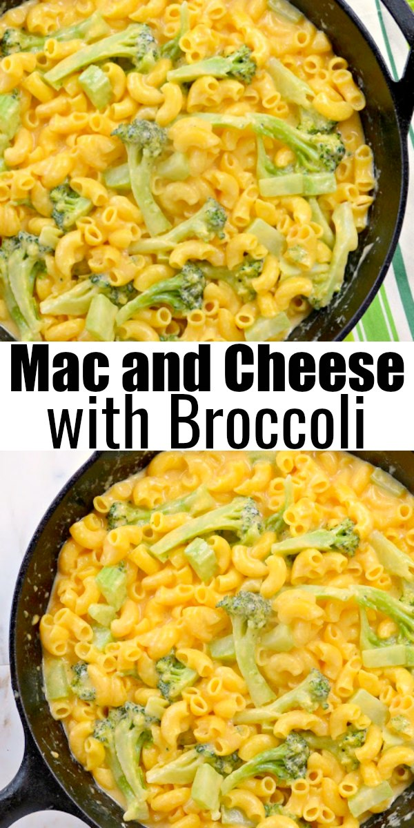 Mac and Cheese with Broccoli in a cast iron skillet with a picture on top and the bottom in the middle is black writing that says Mac and Cheese with Broccoli.