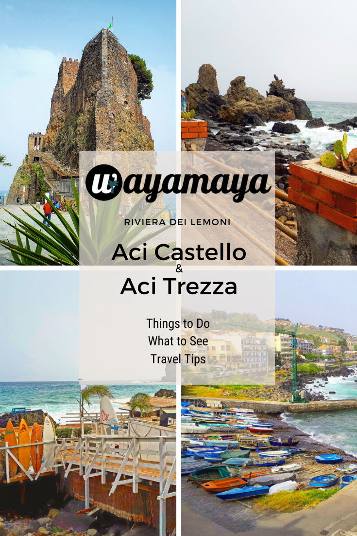Wayamaya what to see & things to do in Aci Castello & Aci Trezza (Sicily, Italy) in one day bus trip from Catania. Visit famous Castello Normanno castle & Aci Trezza Faraglioni Isole dei Ciclopi #italy #italia #sicily #sicilia #traveltips #castle #travelphotography #traveldestinations #wayamaya