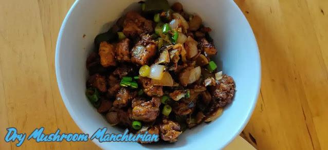 Delicious Dry Mushroom Manchurian Recipe at Home