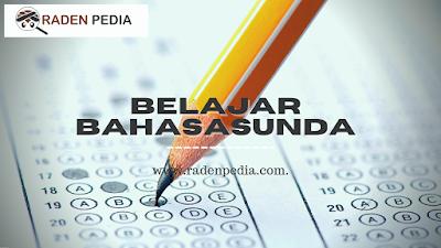 Soal Ulangan Bahasa Sunda Kelas 5 - www.radenpedia.com