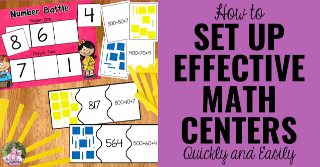 """Photo of math centers with text, """"How to Set Up Effective Math Centers Quickly and Easily This Year."""""""