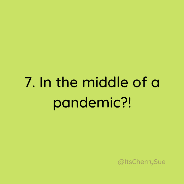 In the middle of a pandemic?!