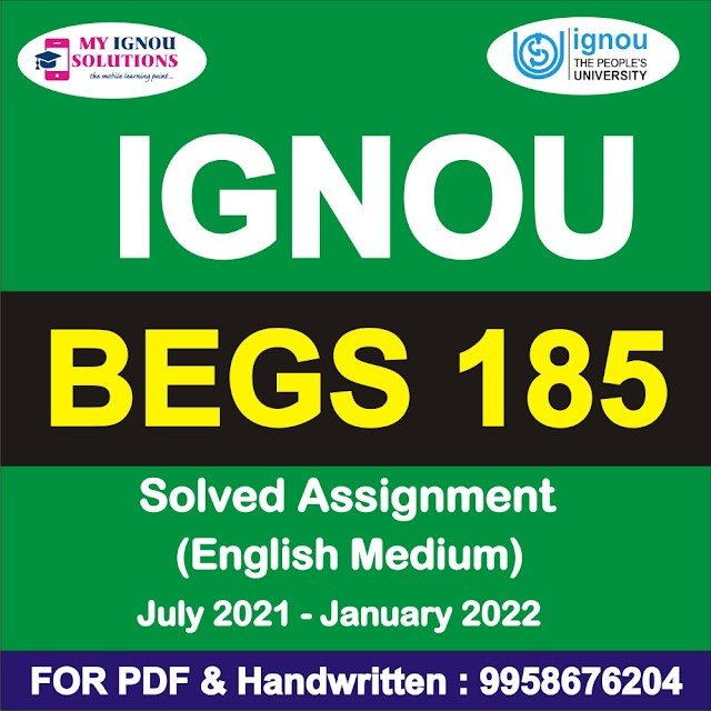 BEGS 185 Solved Assignment 2021-22