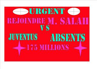 URGENT LA JUVENTUS PROPOSE 175 MILLIONS POUR REJOINDRE M. SALAH