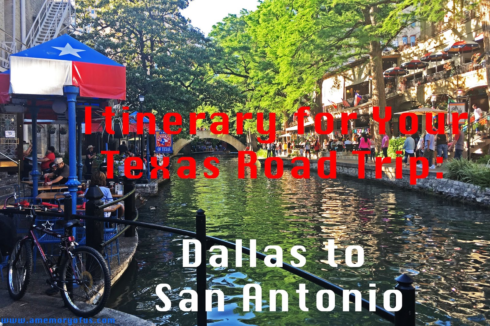 Itinerary for a Texas Road Trip: Dallas to San Antonio | Texas Road Trip Ideas | Road Tripping from Dallas to San Antonio | Driving from Dallas to San Antonio | A Memory of Us