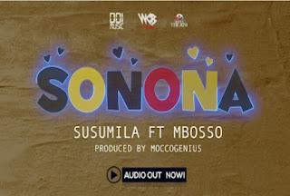 Download Audio | Susumila Ft Mbosso - Sonona mp3