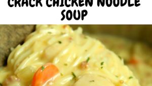 Crack Chicken Noodle Soup