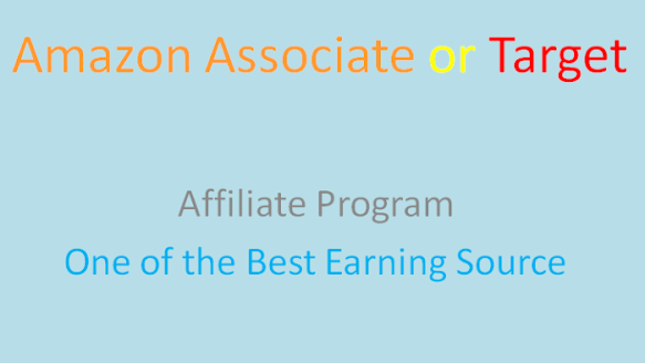 Is a best earning source Amazon associate or Target