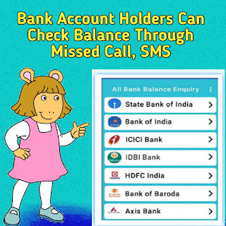 Bank Account Balance Check Through Missed Call, SMS, Online