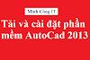 Tải AutoCad 2013 Và Hướng Dẫn Cài AutoCad 2013