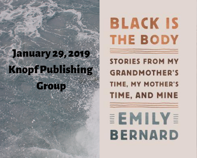 Black is the Body: Stories of My Grandmother's Time My Mother's Time and Mine, Emily Bernard, InToriLex