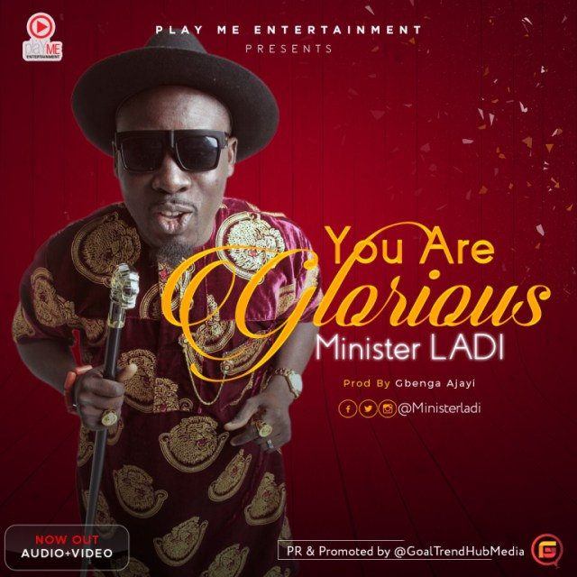 Video: You Are Glorious – Minister Ladi