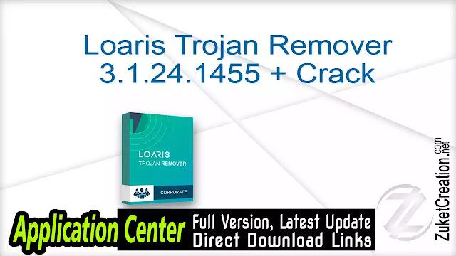 Loaris Trojan Remover 3.1.24.1455 + Crack